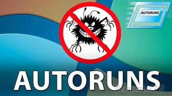 Autoruns — управление автозагрузкой Windows и программ