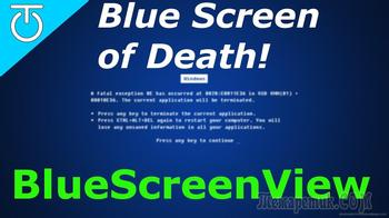 BlueScreenView — информация о причине появления синего экрана смерти