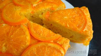 Ароматный апельсиновый пирог. Сладкая выпечка к чаю.